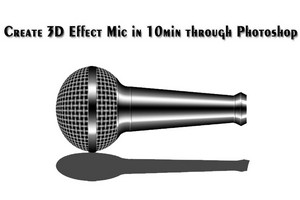 create 3d Mic in Photoshop Tutorial