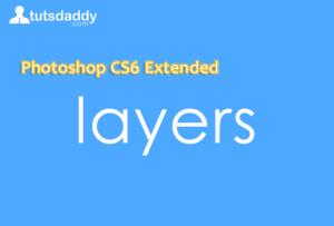 layers in Photoshop CS6 Tutorials